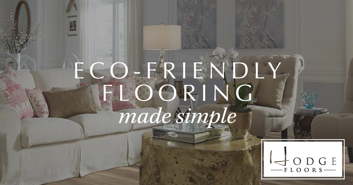 Eco-friendly flooring made simple!